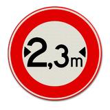 Verkeersbord C18 Gesloten voor voertuigen die, met inbegrip van de lading, breder zijn dan op het bord is aangegeven